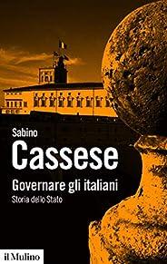 Governare gli italiani: Storia dello Stato (Biblioteca paperbacks Vol. 119)