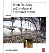 [Events Feasibility and Development: From Strategy to Operations] [by: William O'Toole]