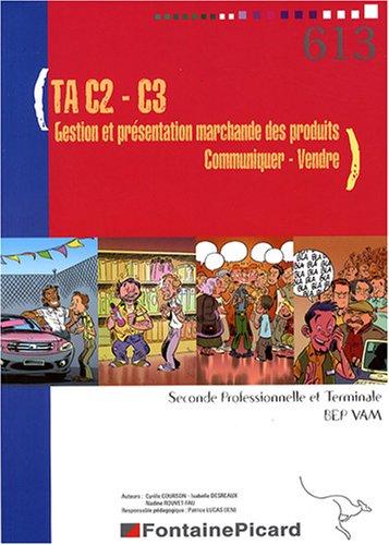 Travaux d'application C2-C3 BEP Vente Action Marchande 2e Professionnelle et Tle