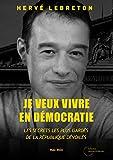 Je veux vivre en démocratie: Lanceurs d'alertes
