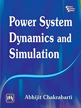Power System Dynamics and Simulation par [Chakrabarti, Abhijit]
