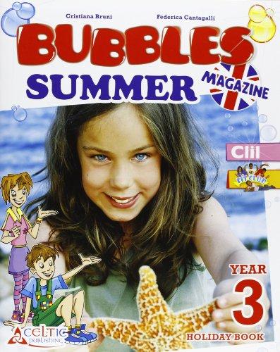 Bubbles summer magazine. Con CD Audio. Per la Scuola elementare: 3