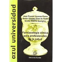 Farmacologia clinica para profesionales de la salud