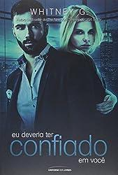 Eu Deveria Ter Confiado em Você (Em Portuguese do Brasil)