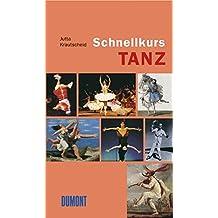 DuMont Schnellkurs Tanz (Schnellkurse, Band 550)