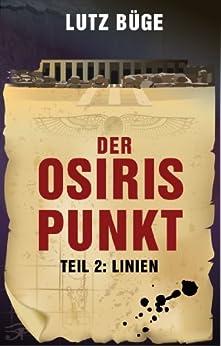 Der Osiris-Punkt. Teil 2: Linien