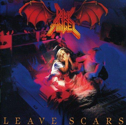 Dark Angel: Leave Scars (Audio CD)