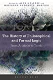 The History of Philosophical and Formal Logic: From Aristotle to Tarski
