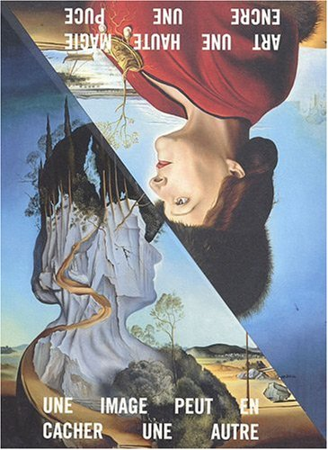 Une image peut en cacher une autre : Le catalogue de l'exposition par Jean-Hubert Martin
