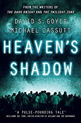 Heaven's Shadow (The Heaven's Shadow Trilogy) by David S Goyer (2012-07-05)