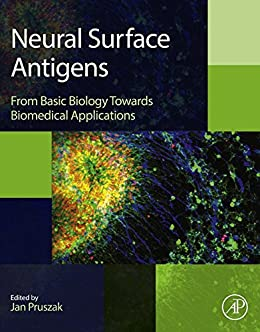 Neural Surface Antigens: From Basic Biology Towards Biomedical Applications por Jan Pruszak epub