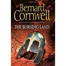 Burning Land (The Last Kingdom Series)