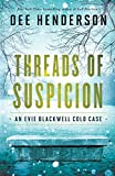 Threads of Suspicion (An Evie Blackwell Cold Cases)