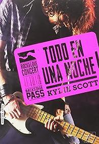 TODO EN UNA NOCHE par Kylie Scott