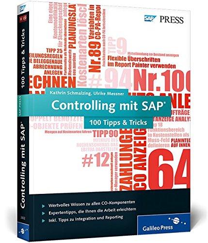 Controlling mit SAP - 100 Tipps & Tricks: Die Expertentricks zu SAP CO (SAP PRESS)