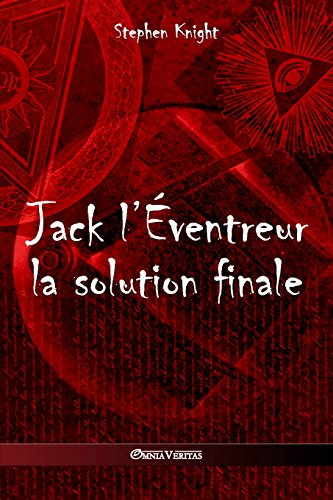 Jack L'Eventreur: La Solution Finale
