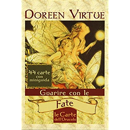 Guarire Con Le Fate. Le Carte Dell'oracolo. Con 44 Carte