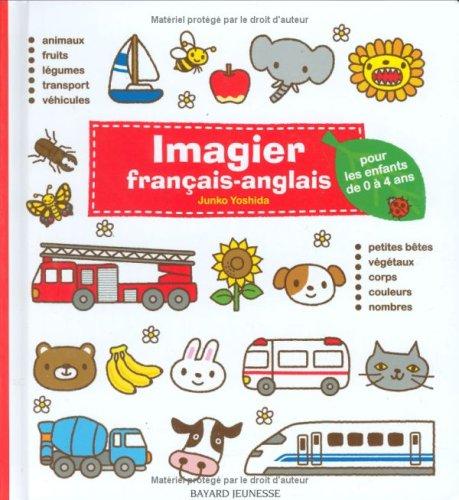 Imagier français-anglais pour les enfants de 0 à 4 ans par Junko Yoshida