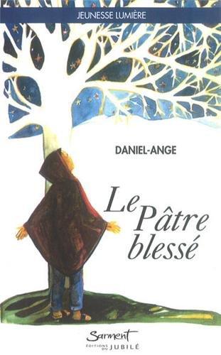 Le pâtre blessé par Daniel-Ange