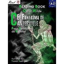 El Fantasma de Canterville para estudiantes de español. Libro de lectura: The Canterville Ghost for Spanish learners. Reading Book Level A2. Beginners. (Read in Spanish nº 4) (Spanish Edition)