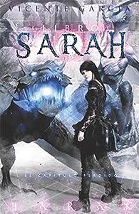 Libro de Sarah 3. El capitulo perdido par Vicente García