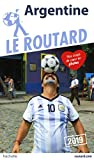 Guide du Routard Argentine 2019