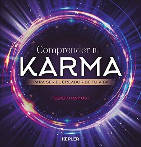 Comprender tu karma (Kepler Esoterismo) por Sergio Ramos Moreno