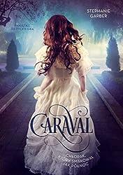 Caraval: Chlopak, który smakowal jak pólnoc