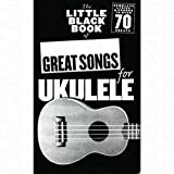 The little black book of great songs for Ukulele - arrangiert für Ukulele [Noten/Sheetmusic]