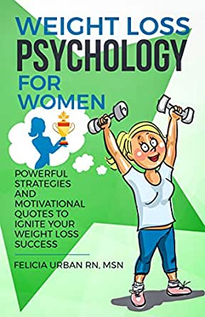 Weight Loss Psychology For Women Powerful Strategies And