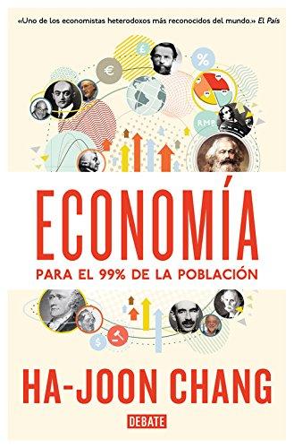 Economía para el 99% de la población (Debate) por Ha-Joon Chang