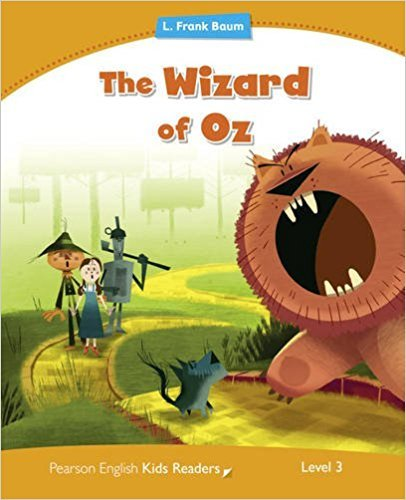 Level 3: Wizard of Oz (Pearson English Kids Readers)