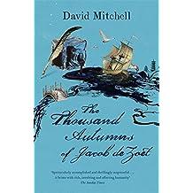The Thousand Autumns of Jacob de Zoet by David Mitchell (2011-03-17)