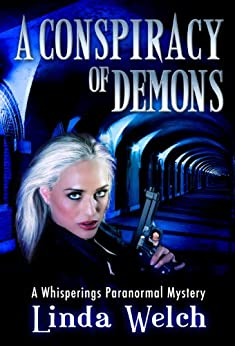 A Conspiracy of Demons: Whisperings Paranormal Mystery Book Six (English Edition) di [Welch, Linda]