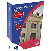 Code de procédure pénale Edition 2018