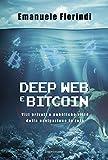 Image de Deep web e bitcoin. Vizi privati e pubbliche virtù della navigazione in rete