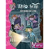 Un robo de cine (Trío Beta 4) (BAT PAT TRIO BETA)