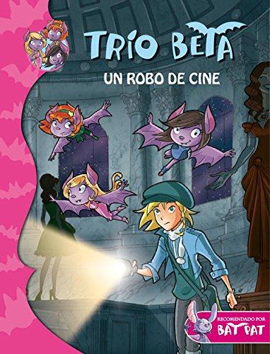 Un robo de cine (Trío Beta 4) (Bat Pat) por Roberto Pavanello