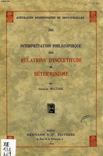 interpretation-philosophique-des-relations-d-39-incertitude-et-determinisme