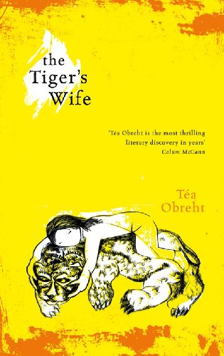 The Tiger's Wife: Winner of the Orange Prize for Fiction (English Edition) por Tea Obreht