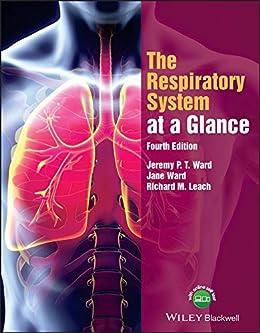 The Respiratory System At A Glance por Jeremy P. T. Ward epub