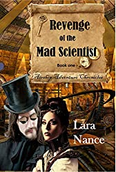 Revenge of the Mad Scientist - Book One (Airship Adventure Chronicles 1) (English Edition)