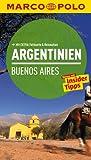 MARCO POLO Reiseführer Argentinien, Buenos Aires: Reisen mit Insider-Tipps. Mit EXTRA Faltkarte & Reiseatlas