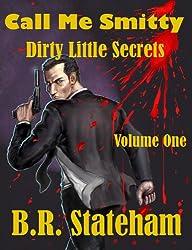 Call Me Smitty: Dirty Little Secrets