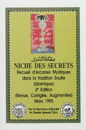 Niche des secrets : recueil d'arcanes mystiques dans la tradition soufie