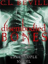 Disembodied Bones (Lake People Book 2)