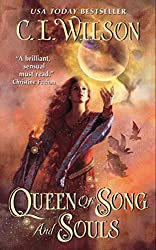 Queen of Song and Souls (Tairen Soul) by C. L. Wilson (2011-10-20)