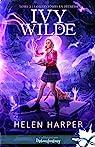 Ivy Wilde, tome 3 : S.O.S. fantômes en détresse par Harper
