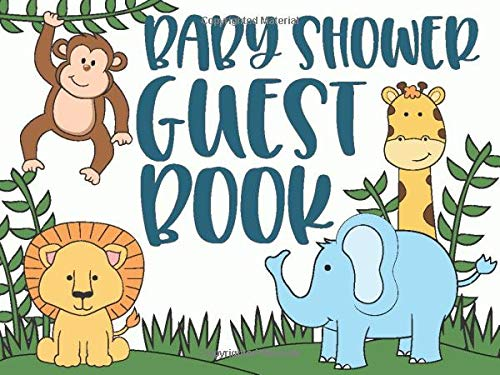 Baby Shower Guest Book: Jungle Safari Theme Includes Advice for Parents & Wishes for Baby With Gift Log (Für Safari Themes)