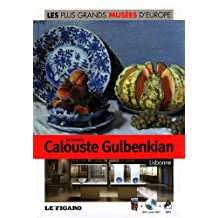 Volume 24 : Le musée Calouste Gulbenkian, Lisbonne. Avec DVD  visite 360°